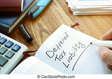 Deferred tax liability words on the page.