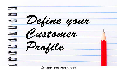 Define Your Customer Profile