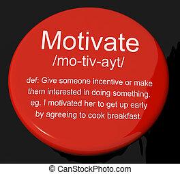 definição, positivo, botão, motive, encorajamento, mostra, ou, inspiração