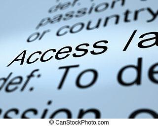 definición, permiso, actuación, acceso, primer plano, entrar, lugar
