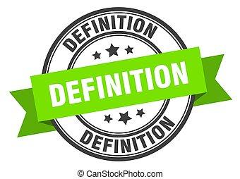 definicja, wstążka, band., okrągły, etykieta, poznaczcie., ...
