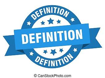 definicja, znak, odizolowany, okrągły, wstążka, label.