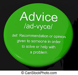 definitie, het tonen, helpen knop, steun, aanbeveling, raad