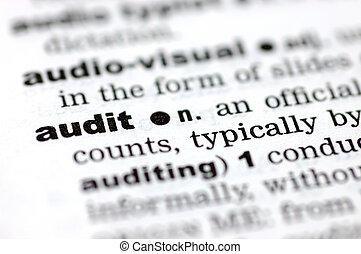 Definition of audit - A close up of the word audit from a...