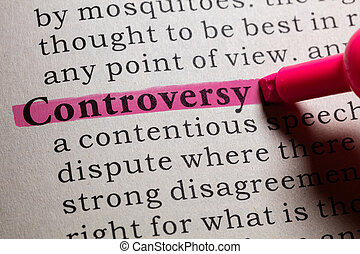 Fake Dictionary, Dictionary definition of the word controversy.
