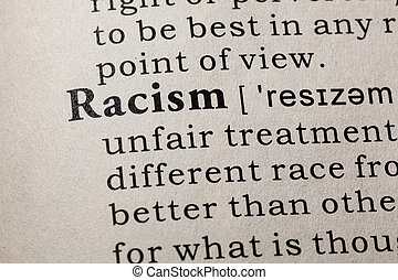 Fake Dictionary, Dictionary definition of the word Racism. including key descriptive words.