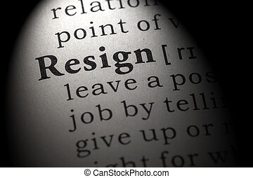 definition of resign - Fake Dictionary, Dictionary...