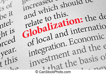 Definition of the word Globalization in a dictionary