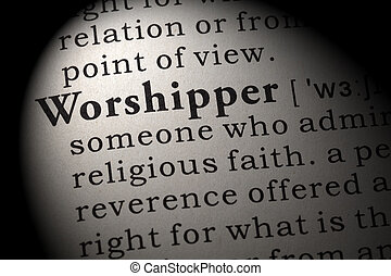definition of worshipper