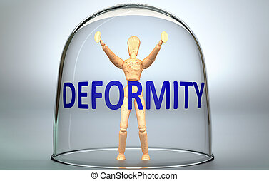 Deformity can separate a person from the world and lock in ...
