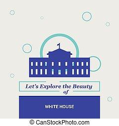 dejarnos, explorar, el, belleza, de, casa blanca, washington, c.c, u. s., nacional, señales