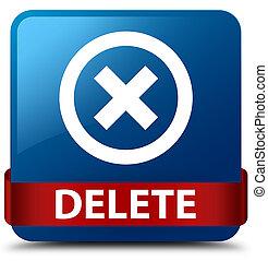 Delete blue square button red ribbon in middle