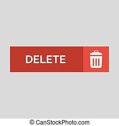 Delete flat button on grey background.