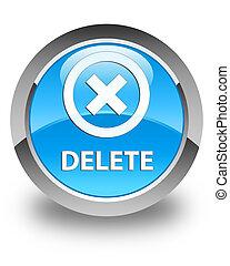 Delete glossy cyan blue round button