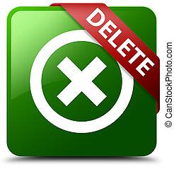 Delete green square button red ribbon in corner