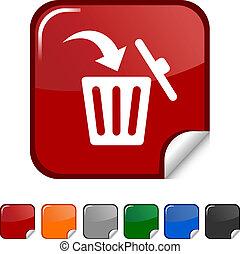 Delete icon. - Delete sticker icon. Vector illustration.