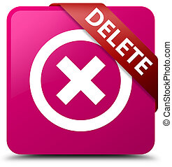Delete pink square button red ribbon in corner