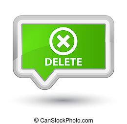 Delete prime soft green banner button