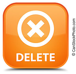 Delete special orange square button