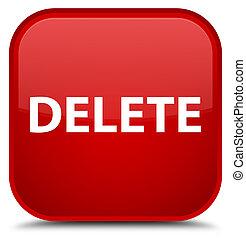 Delete special red square button