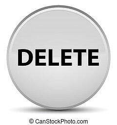 Delete special white round button