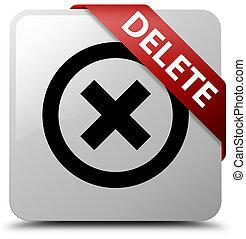 Delete white square button red ribbon in corner