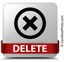 Delete white square button red ribbon in middle