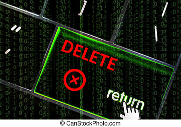 Delete with focus on return button overlaid with binary code
