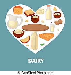 Delicious dairy products from farm inside heart promotional...