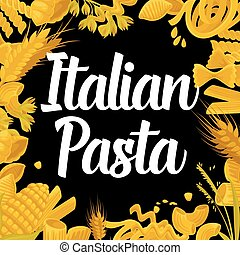 Delicious Italian pasta of best quality promotional poster...