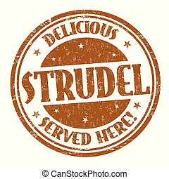 Delicious strudel sign or stamp