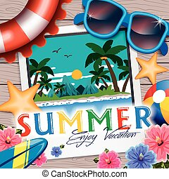 Delightful summer poster design - summer related stuffs placed on wooden table