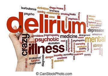 Delirium word cloud concept - Delirium word cloud