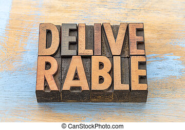 deliverable - word abstract in wood type