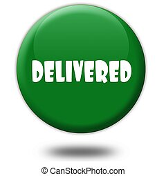 DELIVERED on green 3d button.
