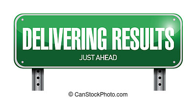 delivering results road sign