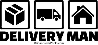 Delivery man icons. Parcel, van, house.