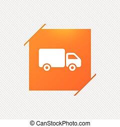 Delivery truck sign icon. Cargo van symbol.