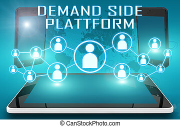 Demand Side Platform - text illustration with social icons and tablet computer and mobile cellphones on cyan digital world map background