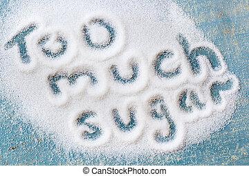 demasiado, azúcar