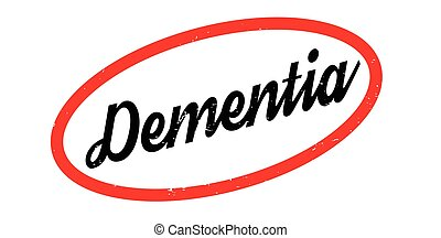 Dementia rubber stamp. Grunge design with dust scratches....