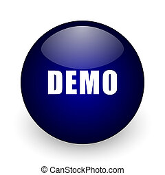 Demo blue glossy ball web icon on white background. Round 3d render button.