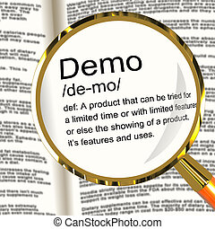 Demo Definition Magnifier Shows Demonstration Of Software...