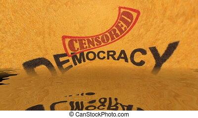 Democracy censored text grunge concept.