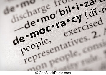 "Democracy - Selective focus on the word \""democracy\\\""...."