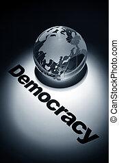 Democracy - globe, concept of Democracy