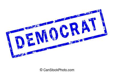 Democrat - A grunge stamp of the word Democrat