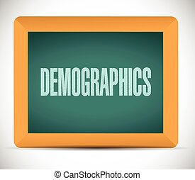 demographics sign on a board
