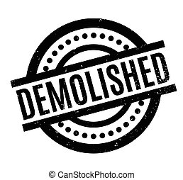 Demolished rubber stamp. Grunge design with dust scratches. Effects can be easily removed for a clean, crisp look. Color is easily changed.