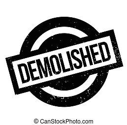 Demolished rubber stamp